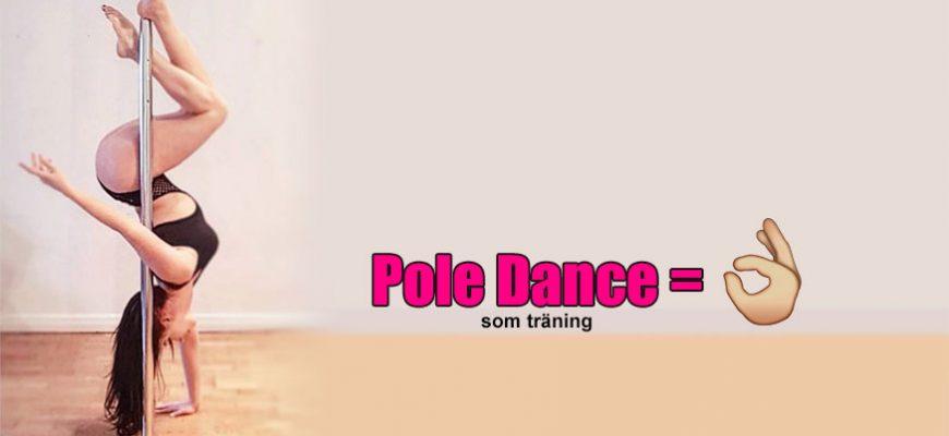pole dance, pole dancing, börja pole dance, dansa pole dance, pole dance träning, pole dance som träningsform, pole dance deffa, pole dance stockholm, pole dancing stockholm, poledance sverige, poledance sm, poledance göteborg